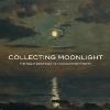 collectingmoonlightcover.jpg