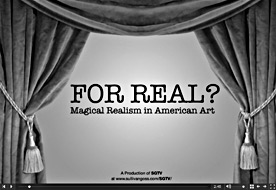 FOR REAL? Magical Realism in American Art